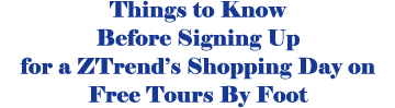 Things to know before you sign up for a ZTrend Shopping Day on Free Tours By Foot