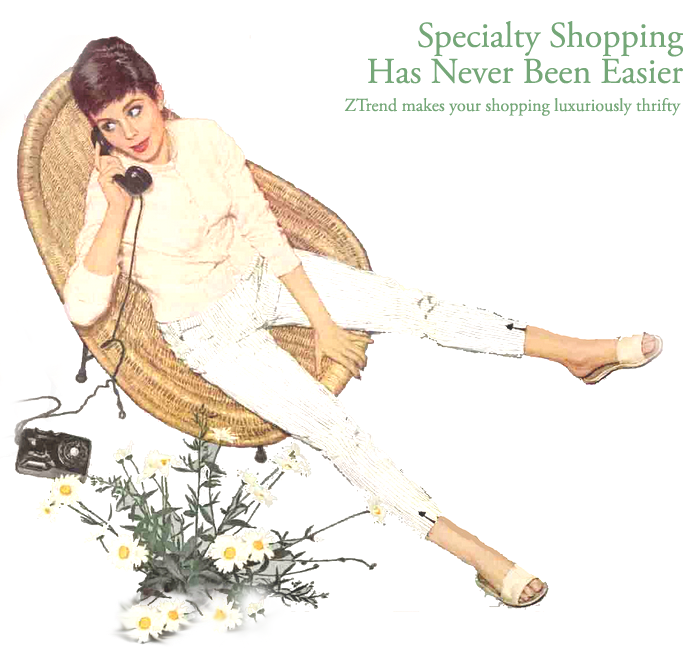 Personal Gift Shopping has never been easier. ZTrend makes your shopping luxuriously thrifty